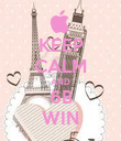 KEEP CALM AND 6B WIN - Personalised Poster large