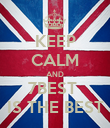 KEEP CALM AND 7BEST  IS THE BEST - Personalised Poster large