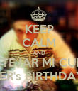 KEEP CALM AND A FESTEJAR MI CUMPLE  FER's BIRTHDAY - Personalised Poster large