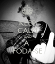 KEEP CALM AND A  FODA-SE - Personalised Poster large