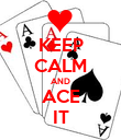 KEEP CALM AND ACE IT - Personalised Poster large