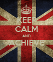 KEEP CALM AND ACHIEVE  - Personalised Poster large