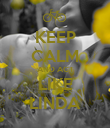 KEEP CALM AND ACT LIKE LINDA - Personalised Poster large