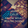 KEEP CALM AND ACT LIKE U  KNOW WHAT YOU'RE DOING - Personalised Poster large
