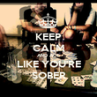 KEEP CALM AND ACT LIKE YOU'RE SOBER - Personalised Poster large