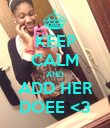 KEEP CALM AND ADD HER DOEE <3 - Personalised Poster large