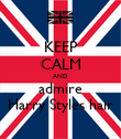 KEEP CALM AND admire Harry Styles hair - Personalised Poster large