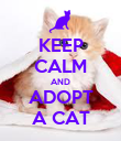 KEEP CALM AND ADOPT A CAT - Personalised Poster large
