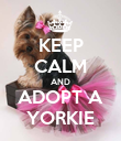 KEEP CALM AND ADOPT A YORKIE - Personalised Large Wall Decal