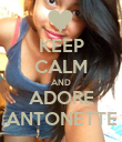 KEEP CALM AND ADORE ANTONETTE - Personalised Poster large