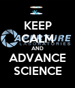KEEP CALM AND ADVANCE SCIENCE - Personalised Poster large