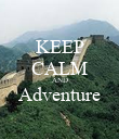 KEEP CALM AND Adventure  - Personalised Poster large