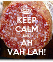 KEEP CALM AND AH VAH LAH! - Personalised Poster large