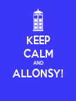 KEEP CALM AND ALLONSY!  - Personalised Poster large