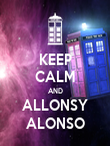 KEEP CALM AND ALLONSY ALONSO - Personalised Poster large