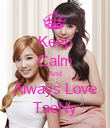 Keep Calm And Always Love TaeNy - Personalised Poster large