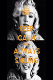 KEEP CALM AND ALWAYS SMILING - Personalised Poster large