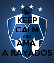 KEEP CALM AND AMA  A RAYADOS - Personalised Poster large