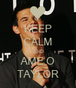 KEEP CALM AND AME O TAYLOR - Personalised Poster large