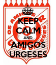 KEEP CALM AND AMIGOS URGESES - Personalised Poster large