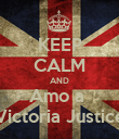 KEEP CALM AND Amo a  Victoria Justice - Personalised Poster large