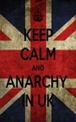 KEEP CALM AND ANARCHY  IN UK - Personalised Poster large