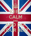 KEEP CALM AND AND DO  YOUR BEST - Personalised Poster large