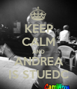KEEP CALM AND ANDREA IS STUEDC - Personalised Poster large