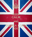 KEEP CALM AND ANDREA LOPEZ 2012 - Personalised Poster large