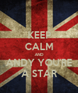 KEEP CALM AND ANDY YOU'RE A STAR - Personalised Poster large
