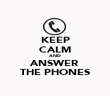 KEEP CALM AND ANSWER THE PHONES - Personalised Poster large