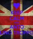KEEP CALM AND ANTO SEI UN FRATELLINO TROPPO FIGO CAZZ :D - Personalised Large Wall Decal