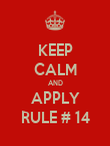 KEEP CALM AND APPLY RULE # 14 - Personalised Poster large