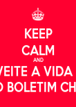 KEEP CALM AND APROVEITE A VIDA ANTES QUE O BOLETIM CHEGUE. - Personalised Poster large