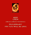 KEEP CALM AND AS LONG AS YOU HAVE A MOCKINGJAY PIN YOU WILL BE SAFE - Personalised Poster large