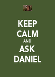KEEP CALM AND ASK DANIEL - Personalised Poster large