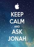 KEEP CALM AND ASK JONAH - Personalised Poster large