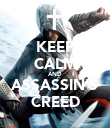 KEEP CALM AND ASSASSIN'S CREED - Personalised Poster large
