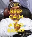 KEEP CALM AND ATASI BANJIR - Personalised Poster large