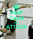 KEEP CALM AND ATTACK  - Personalised Poster large