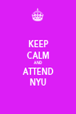 KEEP CALM AND ATTEND NYU - Personalised Poster large