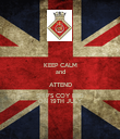KEEP CALM and ATTEND SHIP'S COY BBQ ON 19TH JULY - Personalised Poster large