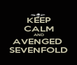 KEEP CALM AND AVENGED  SEVENFOLD - Personalised Poster large