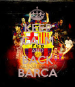 KEEP CALM AND BACK BARCA - Personalised Poster large