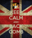 KEEP CALM AND BACK COMB - Personalised Poster large