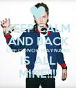 KEEP CALM AND BACK OFF CONOR MAYNARD IS ALL MINE!!!! - Personalised Poster large