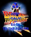 KEEP CALM AND BACK TO THE FUTURE - Personalised Poster large
