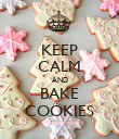 KEEP CALM AND BAKE COOKIES - Personalised Poster large