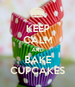 KEEP CALM AND BAKE CUPCAKES - Personalised Poster large