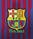 KEEP CALM AND Barça The Best - Personalised Poster large